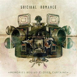 Suicidal Romance - Memories Behind Closed Curtains (2011)