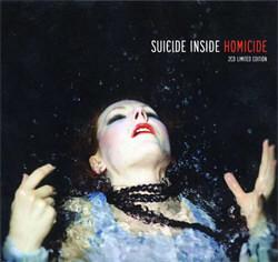 Suicide Inside - Homicide (2CD Limited Edition) (2012)