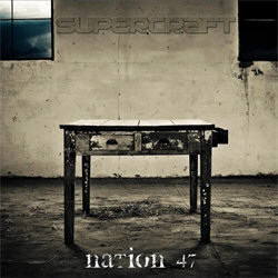 Supercraft - Nation 47 (Limited Edition) (2012)