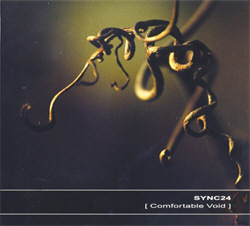 Sync24 - Comfortable Void (2012)
