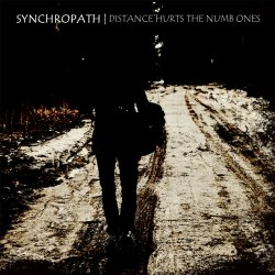 Synchropath - Distance Hurts The Numb Ones (EP) (2011)
