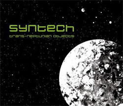 Syntech - Trans-Neptunian Objects (Limited Edition) (2012)