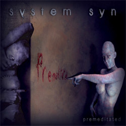 System Syn - Premeditated (Remastered) (2012)