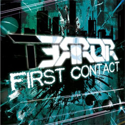T3rr0r 3rr0r - First Contact (EP) (2012)