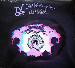TV Off - The Writing On The Wall (2012)