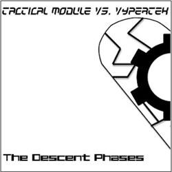 Tactical Module Vs. Vypertek - The Descent Phases (EP) (2012)