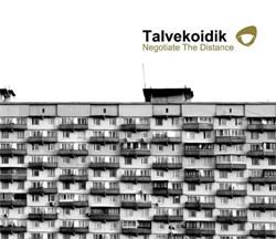 Talvekoidik - Negotiate the Distance (2012)