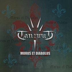 Tanzwut - Morus Et Diabolus (2011)