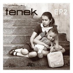 Tenek - EP2 (2011)