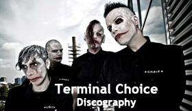 Terminal Choice Discography 1993-2011