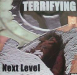Terrifying - Next Level (2012)