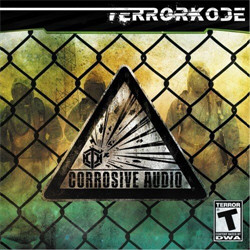 Terrorkode - Corrosion Audio (Limited Edition) (2011)