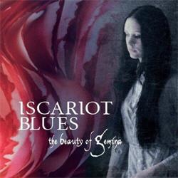 The Beauty Of Gemina - Iscariot Blues (2012)