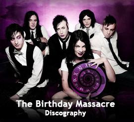 The Birthday Massacre Discography 2000-2011