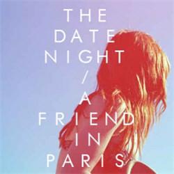The Date Night - A Friend In Paris (2012)