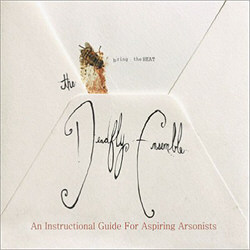 The Deadfly Ensemble - An Instructional Guide For Aspiring Arsonists (2012)