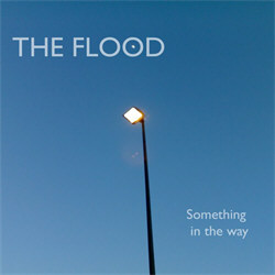 The Flood - Something In The Way (EP) (2012)