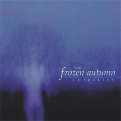 The Frozen Autumn - Chirality (2011)