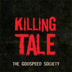The Godspeed Society - Killing Tale (2012)