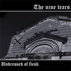 The Nine Tears - Undressed Of Flesh (EP) (2011)