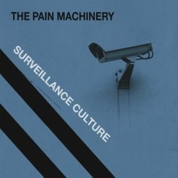 The Pain Machinery - Surveillance Culture (2011)