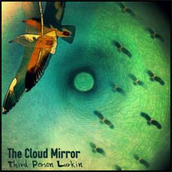 Third Person Lurkin - The Cloud Mirror (2012)