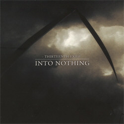 Thirteenth Exile - Into Nothing (2011)
