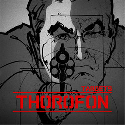 Thorofon - Targets (Limited Edition Vinyl) (2012)