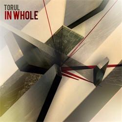 Torul - In Whole (2011)