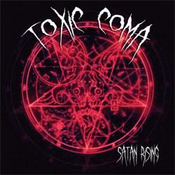 Toxic Coma - Satan Rising (2012)