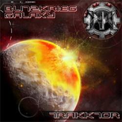 Trakktor - Blitzkrieg Galaxy (EP) (2012)