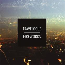 Travelogue - Fireworks (2012)