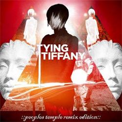 Tying Tiffany - Peoples Temple Remix Edition (EP) (2011)