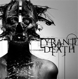 Tyrant Of Death - Re Connect (2012)