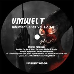 Umwelt - Inhuman Series Vol 1 / 2 / 3 / 4 (2012)