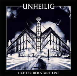 Unheilig - Lichter Der Stadt Live (2CD) (2012)
