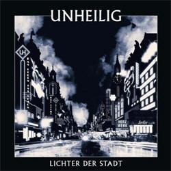 Unheilig - Lichter Der Stadt (2CD) (2012)
