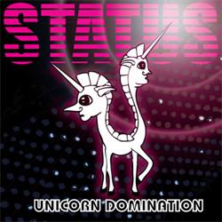 Unicorn Domination - Status (2012)