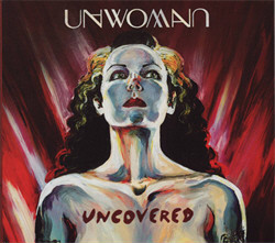 Unwoman - Uncovered (2011)