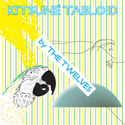 VA - Kitsuné Tabloid By The Twelves (2011)