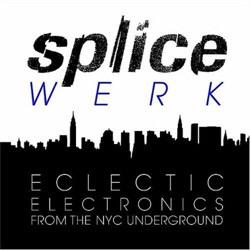 VA - Splicewerk - Splicewerk - Eclectic Electronics From The NYC Underground (2012)