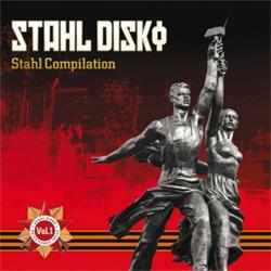 VA - Stahl Disko: Stahl Compilation Vol.1 (2011)