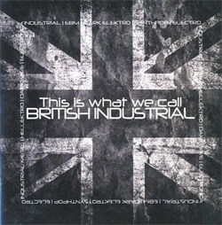 VA - This Is What We Call British Industrial (2012)