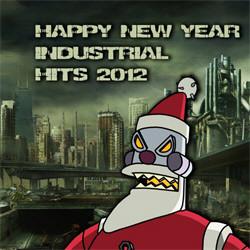 VA - Industrial Happy New Year Hits 2012 (2012)