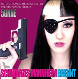 5ONNE - Schwarzes Mannheim Brennt Remix Album (2012)