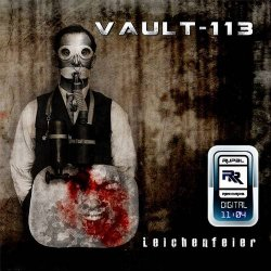 Vault-113 - Leichenfeier (2011)
