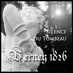 Verney 1826 - Silence Du Tombeau (Limited Edition) (2012)