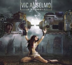 Vic Anselmo - In My Fragile (2011)