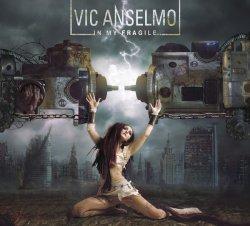 Vic Anselmo - In My Fragile (2011)