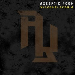 Asseptic Room - Visceralofobia (2011)